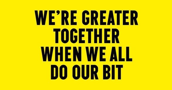 We're greater together when we all do our bit